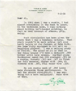 Exhibit 7: One of the estimated 50 to 100 letters from Ty Cobb to Al Stump that were forged by Stump on apparently genuine letterhead taken from Cobbs Atherton residence after Cobbs death. These forgeries contained much baseball-related content, which made them more valuable to collectors. Some of the questionable facts in these forged letters became part of baseball history when they were accepted by historians as truthful.